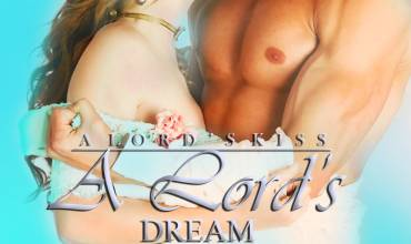 A Lord's Dream (A Lord's Kiss Book 3)